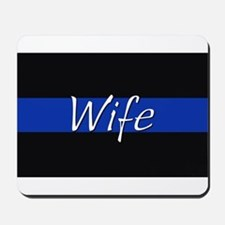 Thin Blue Line Wife Mousepad