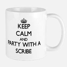 Keep Calm and Party With a Scribe Mugs