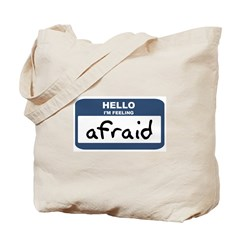 Feeling afraid Tote Bag