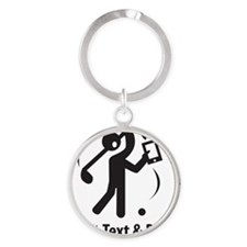 Don't Text & Drive Round Keychain