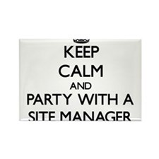 Keep Calm and Party With a Site Manager Magnets