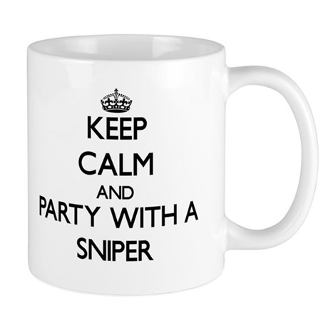 Keep Calm and Party With a Sniper Mugs