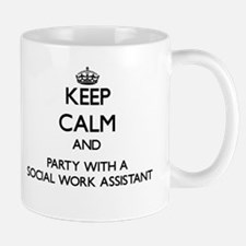 Keep Calm and Party With a Social Work Assistant M