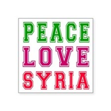 "Peace Love Syria Square Sticker 3"" x 3"""
