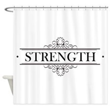 Strength Calligraphy Shower Curtain