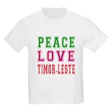 Peace Love Timor-Leste T-Shirt