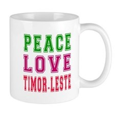 Peace Love Timor-Leste Mug