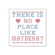 No place like Mayberry Sticker