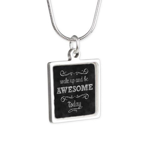 Wake Up And Be Awesome Silver Square Necklace