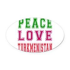 Peace Love Turkmenistan Oval Car Magnet