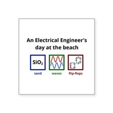 An Electrical Engineers day at the beach Sticker