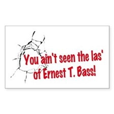 Ernest T Bass Decal