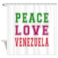 Peace Love Venezuela Shower Curtain
