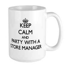 Keep Calm and Party With a Store Manager Mugs