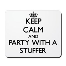 Keep Calm and Party With a Stuffer Mousepad