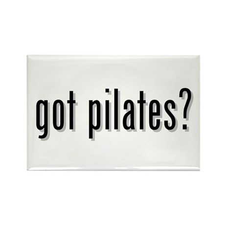 got pilates? Rectangle Magnet
