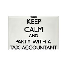 Keep Calm and Party With a Tax Accountant Magnets