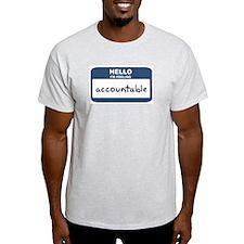 Feeling accountable Ash Grey T-Shirt