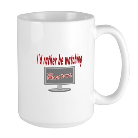 Rather Be Watching Brady Bunch Large Mug