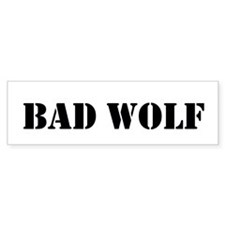 Bad Wolf Bumper Car Sticker