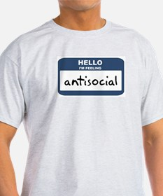 Feeling antisocial Ash Grey T-Shirt