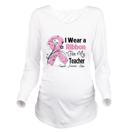 Teacher Breast Cancer Long Sleeve Maternity T-Shir