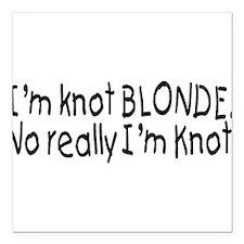 "Cute Blonde jokes Square Car Magnet 3"" x 3"""