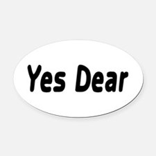 Yes Dear Oval Car Magnet