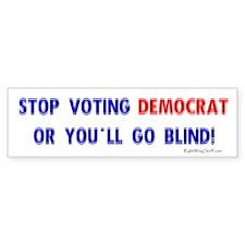 Go Blind Bumper Bumper Sticker