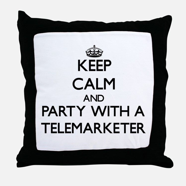 Keep Calm and Party With a Telemarketer Throw Pill