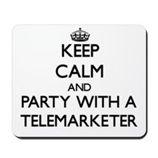 Keep Calm and Party With a Telemarketer Mousepad
