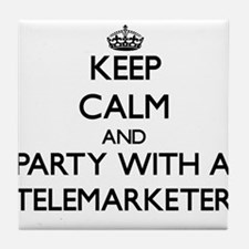 Keep Calm and Party With a Telemarketer Tile Coast