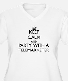 Keep Calm and Party With a Telemarketer Plus Size
