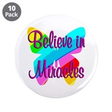 """BELIEVE IN MIRACLES 3.5"""" Button (10 pack)"""