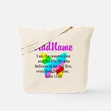 JOHN 11:25 Tote Bag