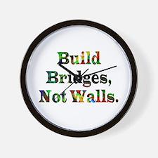 Build Bridges Not Walls Wall Clock
