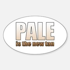 Pale is the New Tan Oval Decal
