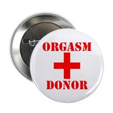 """Orgasm Donor 2.25"""" Button (10 pack)"""