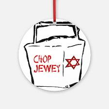 Chop Jewey Ornament (Round)