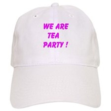 We Are Tea Party Baseball Baseball Cap