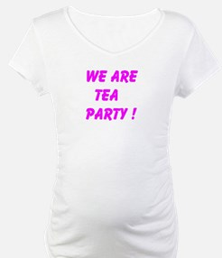 We Are Tea Party Shirt