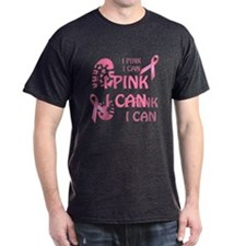 Pink Ribbon I Pink I Can T-Shirt