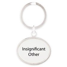 Insignificant Other Oval Keychain