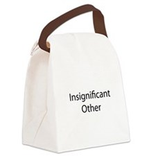 Insignificant Other Canvas Lunch Bag