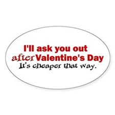 I'll Ask You Out Oval Decal