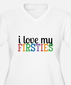 Love My Firsties Plus Size T-Shirt