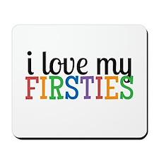 Love My Firsties Mousepad