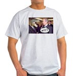 Bush WTF? Light T-Shirt