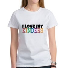 Love My Kinders T-Shirt