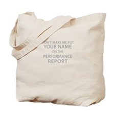 Performance Report Tote Bag